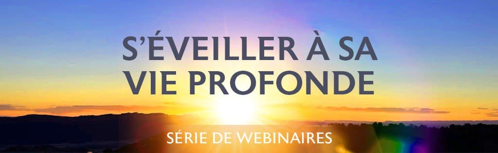 Awakening to your profound life webinar series
