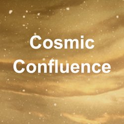 Cosmic Confluence ~ The Great Cosmic Energy Download